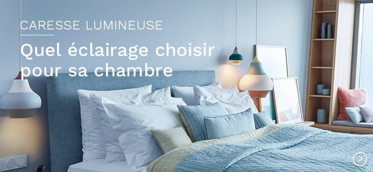 Caresse lumineuse : quel éclairage choisir pour sa chambre