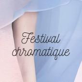Festival chromatique / couleurs