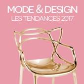 Mode et Design : Les tendances 2017